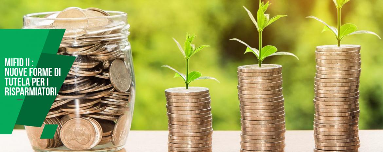 MIFID II : nuove forme di tutela per i risparmiatori.
