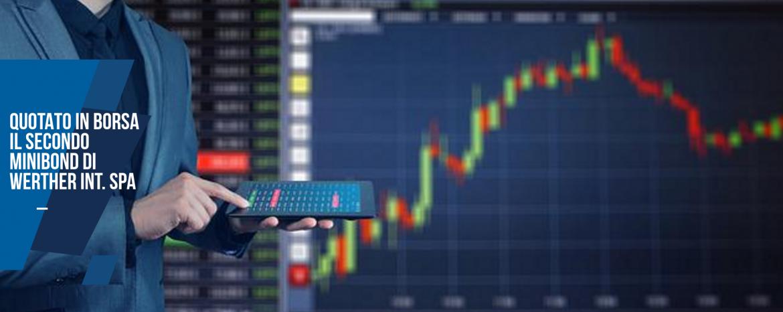 Quotato sul segmento ExtraMot PRO di Borsa Italiana il secondo minibond di Werther Int. Spa