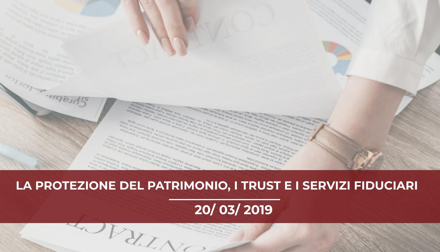 la-protezione-del-patrimonio-i-trust-e-i-servizi-fiduciari