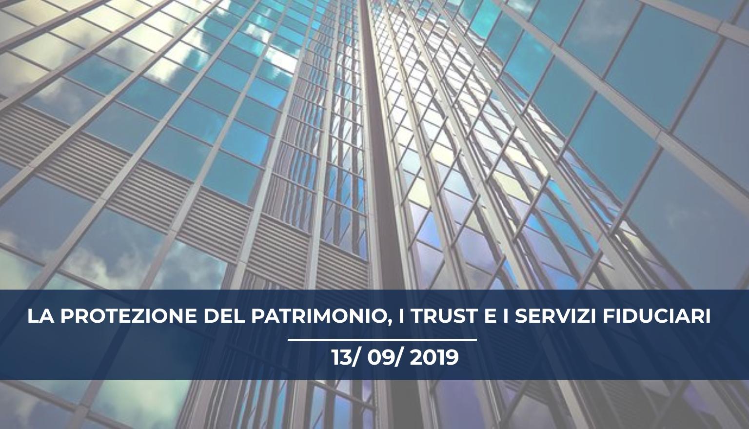 Convegno formativo Forlì:  La protezione del patrimonio,  i Trust e i servizi fiduciari