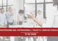 Convegno Forlì 2020: La protezione del patrimonio, il trust e i servizi fiduciari