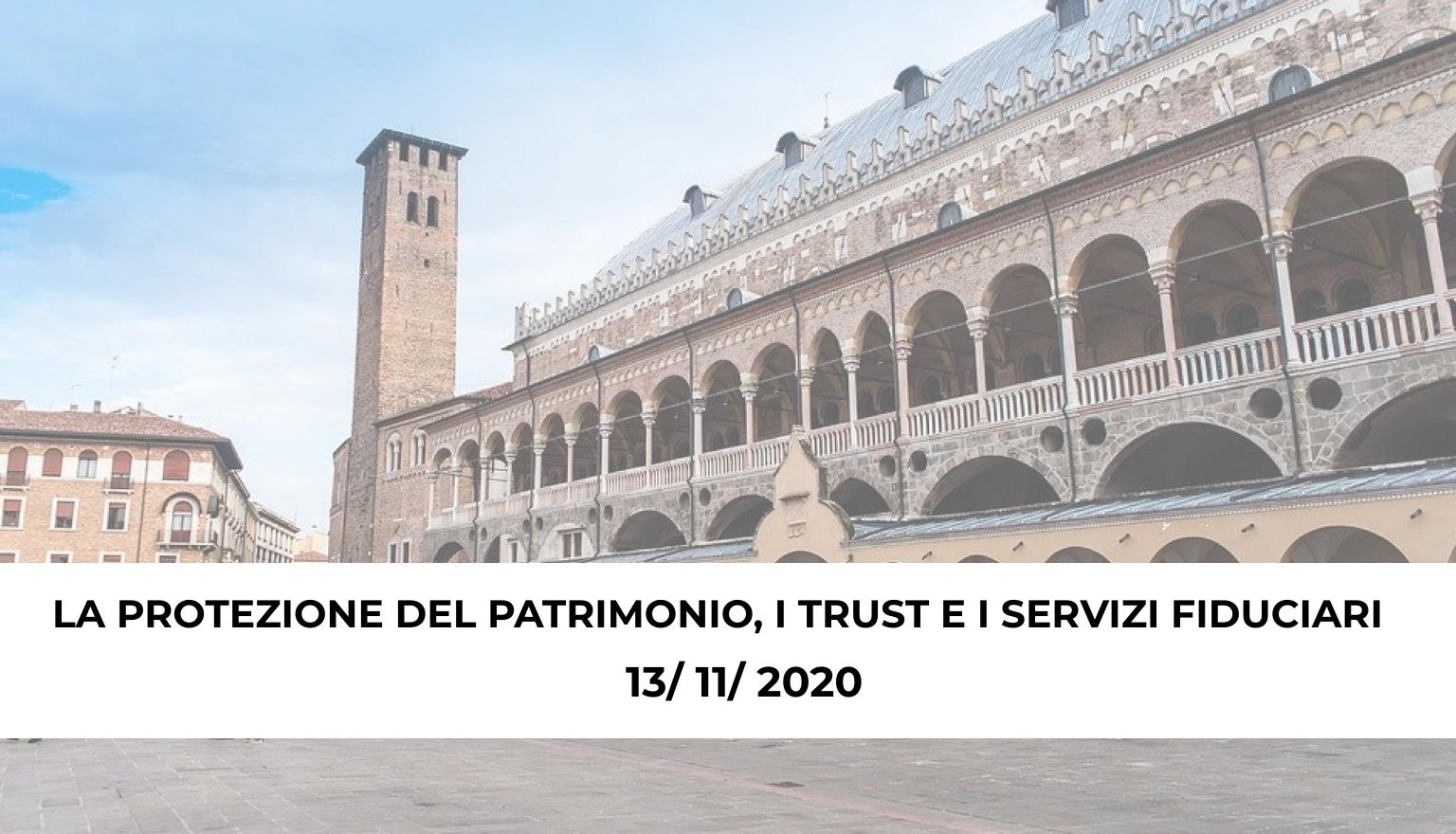 convegno-padova-2020-la-protezione-del-patrimonio-il-trust-e-i-servizi-fiduciari