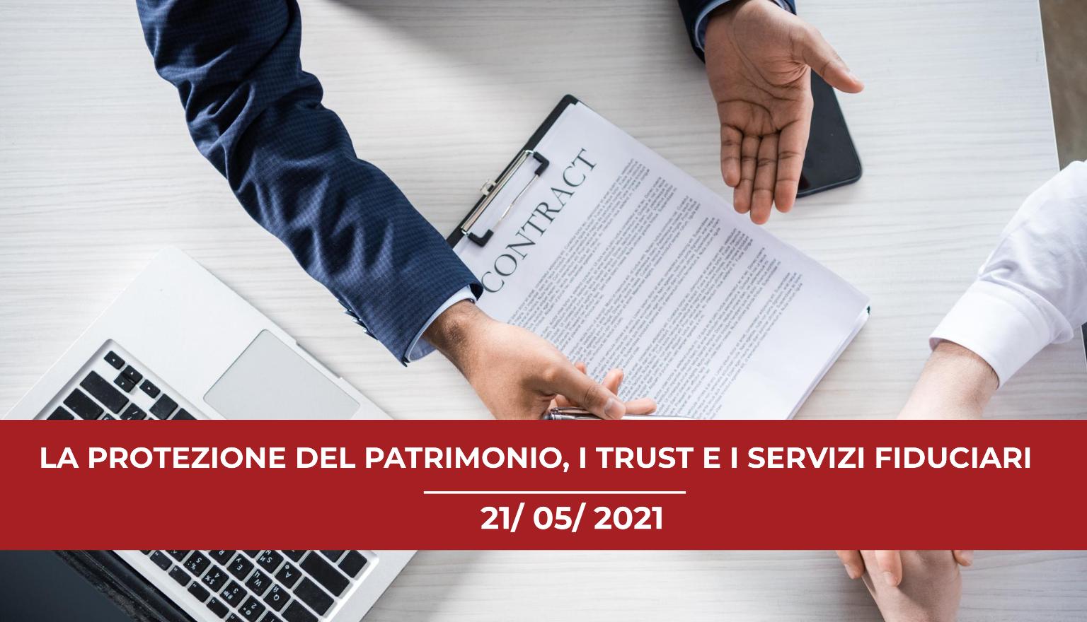 convegno-online-2021-la-protezione-del-patrimonio-il-trust-e-i-servizi-fiduciari