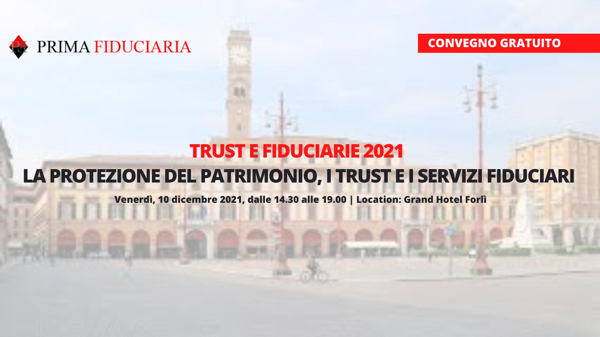 convegno-forli-2021-la-protezione-del-patrimonio-i-trust-e-i-servizi-fiduciari